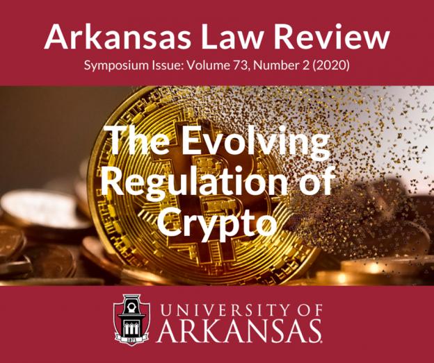 Arkansas Law Review Menerbitkan Edisi Simposium Khusus tentang Crypto-Currency